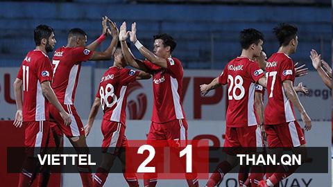 Kết quả Viettel 2-1 Than.QN: Bằng điểm với HAGL