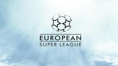 Super League chính thức ra đời: Big 6 Premier League và tam hùng La Liga góp mặt