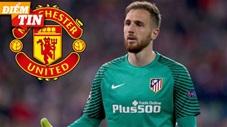 Điểm tin 3/5: MU chi 80 triệu euro mua siêu thủ môn