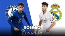 TỶ LỆ và dự đoán kết quả Chelsea vs Real Madrid