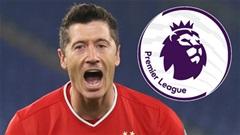 Bayern từ chối nâng lương, Lewandowski muốn sang Premier League