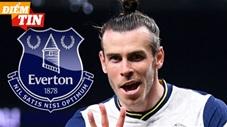 Điểm tin 6/5: Everton tính gây sốc với Gareth Bale