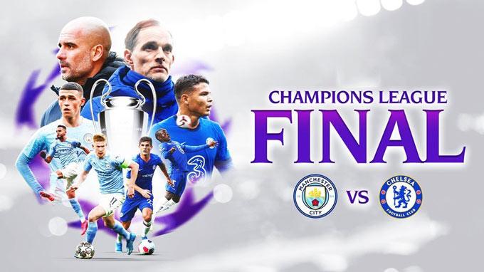 Chung kết Champions League 2020/21 sẽ là cuộc chiến giữa 2 CLB của Anh