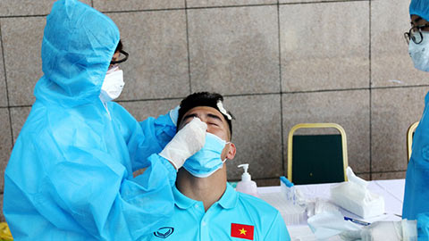 ĐT Việt Nam được ưu tiên xét nghiệm Covid-19 diện đặc biệt