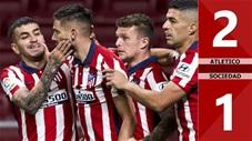 Atletico vs Sociedad: 2-1 (Vòng 36 La Liga 2020/21)
