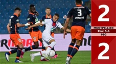 Montpellier vs PSG: 2-2, pen: 5-6 (Bán kết cúp QG Pháp 2020/21)
