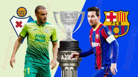 Nhận định bóng đá Eibar vs Barca, 23h00 ngày 22/5