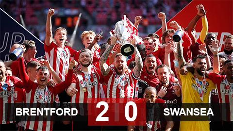 Đánh bại Swansea ở trận cầu 180 triệu bảng, Brentford lần đầu tiên dự Ngoại hạng Anh