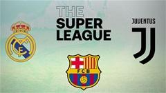 Real, Barca và Juventus sẽ bị cấm dự Champions League ngay tuần này