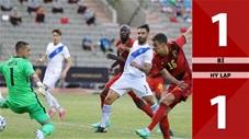 Bỉ vs Hy Lạp: 1-1 (Giao hữu quốc tế 2021)