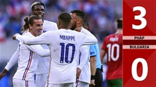 Pháp vs Bulgaria: 3-0 (Giao hữu quốc tế 2021)