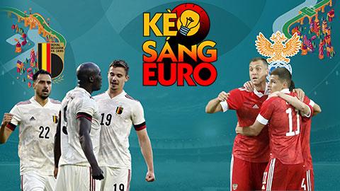 KÈO sáng EURO 2020 ngày 12/6: Tự tin đầu tư mạnh tay vào Bỉ