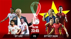 UAE vs Việt Nam: Quyết chiến vì ngôi đầu bảng