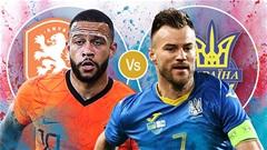 Trực tiếp Hà Lan vs Ukraine, 02h00 ngày 14/6