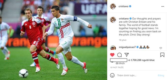 Ronaldo chia sẻ vể Eriksen trên trang cá nhân