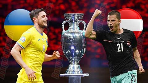 Nhận định bóng đá Ukraine vs Áo, 23h00 ngày 21/06: Không có 'nỗi hổ thẹn' ở Bucharest