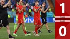 Italia vs Wales: 1-0, thua trận, Wales vẫn giành vé vào vòng 1/8