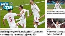 Điểm tin EURO  22/6: Báo quốc tế ca ngợi chiến thắng cổ tích của Đan Mạch