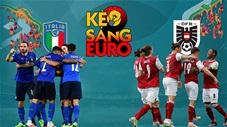 KÈO sáng EURO 2020 ngày 26/6: Italia sẽ đánh bại Áo để  vào tứ kết