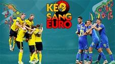 KÈO sáng EURO 2020 ngày 29/6: Ukraine sẽ gây bất ngờ trước Thụy Điển?