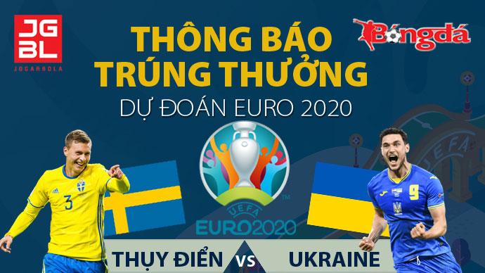 Thông báo trúng giải Dự đoán EURO 2020: Thụy Điển vs Ukraine 1-1 (hiệp phụ: 0-1)