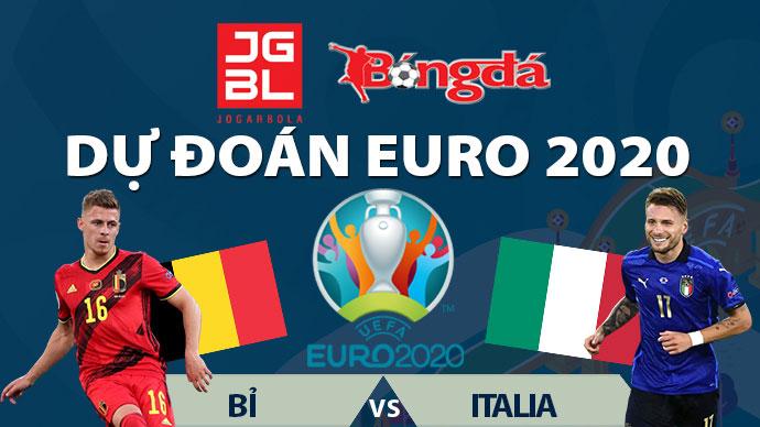 Dự đoán EURO 2020 trúng thưởng: Bỉ vs Italia