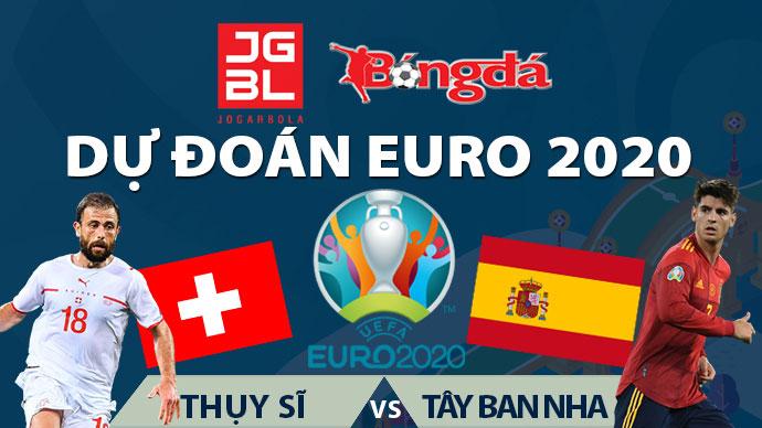 Dự đoán EURO 2020 trúng thưởng: Thụy Sỹ vs Tây Ban Nha