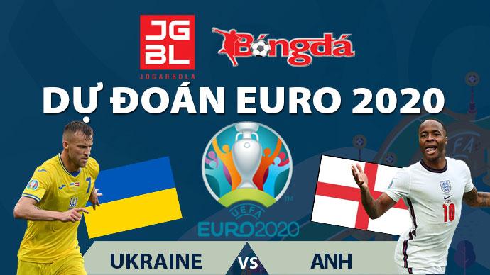 Dự đoán EURO 2020 trúng thưởng: Ukraine vs Anh