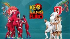 KÈO sáng EURO 2020 ngày 3/7: Tự tin đầu tư vào Đan Mạch trong cuộc đối đầu Czech