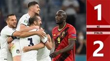 Bỉ vs Italia: 1-2, Bỉ tan mộng vô địch, Italia gặp Tây Ban Nha ở bán kết