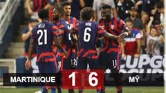 Kết quả Martinique 1-6 Mỹ: Hủy diệt nhược tiểu, Mỹ sớm giành vé vào tứ kết