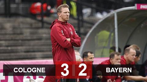 Kết quả Cologne 3-2 Bayern: Hùm xám thua ngay trận đầu được dẫn dắt bởi HLV Nagelsmann