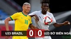 Kết quả U23 Brazil 0-0 U23 Bờ Biển Ngà: Luiz nhận thẻ đỏ, U23 Brazil chia điểm với U23 Bờ Biển Ngà