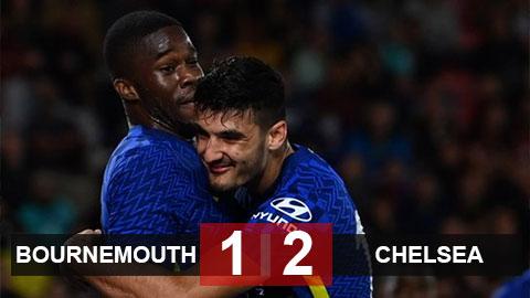 Kết quả Bournemouth 1-2 Chelsea: The Blues ngược dòng trong chớp mắt