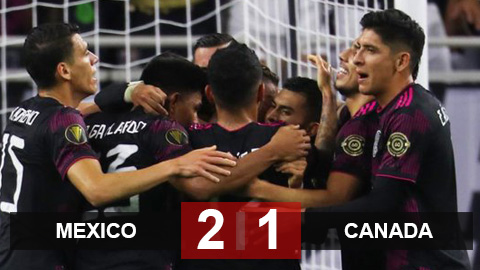 Kết quả Mexico 2-1 Canada: Mexico gặp Mỹ ở chung kết Gold Cup 2021