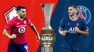 01h00 ngày 2/8: Lille vs PSG