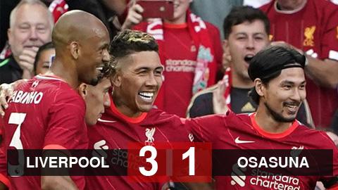 Kết quả Liverpool 3-1 Osasuna: Firmino và Minamino tỏa sáng