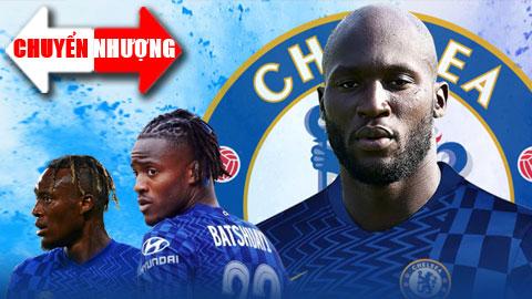 Chuyển nhượng 14/8: Vì Lukaku, hai tiền đạo Chelsea phải 'ra đường'