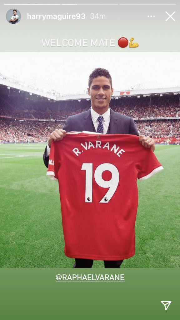Tấm hình Maguire dăng lên mạng xã hội để chào đón Varane