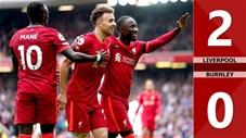 Liverpool vs Burnley: 2-0 (Vòng 2 Ngoại Hạng Anh 2021/22)