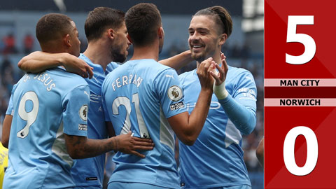 Man City vs Norwich: 5-0 (Vòng 2 Ngoại Hạng Anh 2021/22)