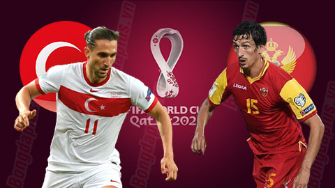Nhận định bóng đá Thổ Nhĩ Kỳ vs Montenegro, 01h45 ngày 2/9/2021