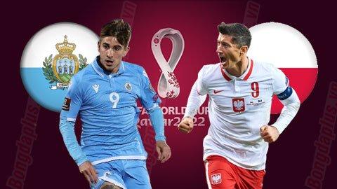 Nhận định bóng đá San Marino vs Ba Lan, 01h45 ngày 6/9