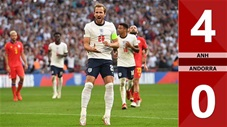 Anh vs Andorra: 4-0  (Vòng loại World Cup 2022)