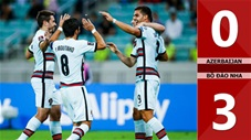 Azerbaijan 0-3 Bồ Đào Nha (Vòng loại World Cup 2022)