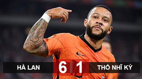 Kết quả Hà Lan 6-1 Thổ Nhĩ Kỳ: Depay lập hat-trick, Hà Lan chiếm ngôi đầu bảng