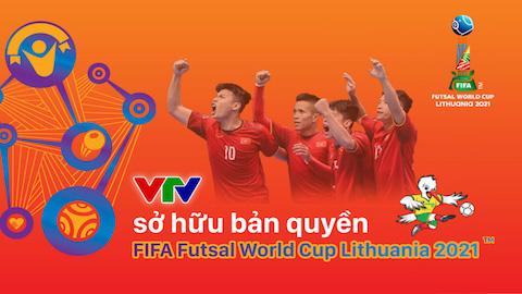 Lịch truyền hình trực tiếp FIFA Futsal World Cup 2021
