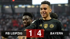 Kết quả RB Leipzig 1-4 Bayern: Sao mai Musiala rực sáng