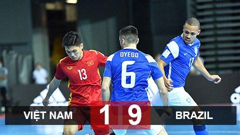 Kết quả ĐT futsal Việt Nam 1-9 ĐT futsal Brazil: Đối thủ quá đẳng cấp