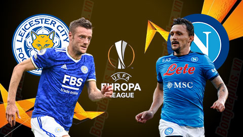 Nhận định bóng đá Leicester City vs Napoli, 02h00 ngày 17/09: Viết lại lịch sử trên đất Anh
